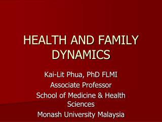HEALTH AND FAMILY DYNAMICS