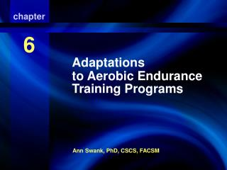 Adaptations to Aerobic Endurance Training Programs