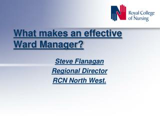 What makes an effective Ward Manager