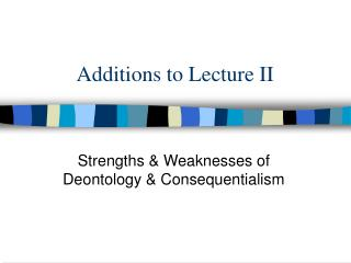 Additions to Lecture II