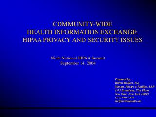 COMMUNITY-WIDE HEALTH INFORMATION EXCHANGE: HIPAA PRIVACY AND SECURITY ISSUES
