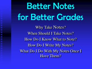Better Notes for Better Grades