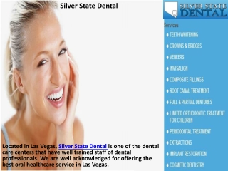 Silver State Dental- Complete Dental Care Las Veags