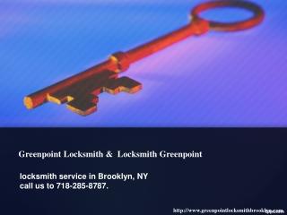 Locksmith Greenpoint   Greenpoint Locksmith