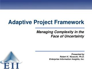 Adaptive Project Framework