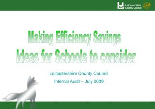 Leicestershire County Council  Internal Audit   July 2009