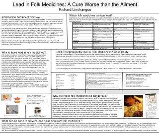 Lead in Folk Medicines: A Cure Worse than the Ailment  Richard Linchangco