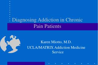 Diagnosing Addiction in Chronic Pain Patients