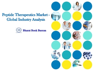 Peptide Therapeutics Market - Global Industry Analysis, Size