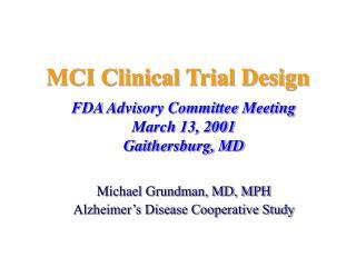 MCI Clinical Trial Design