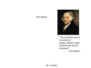 John Adams Powerpoint by student