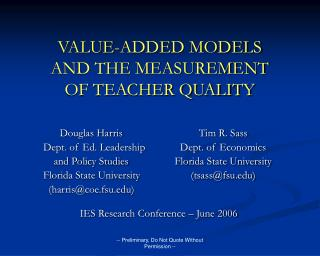 VALUE-ADDED MODELS AND THE MEASUREMENT OF TEACHER QUALITY