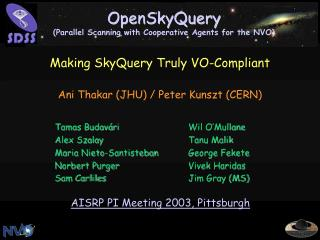 OpenSkyQuery Parallel Scanning with Cooperative Agents for the NVO