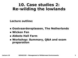 10. Case studies 2: Re-wilding the lowlands