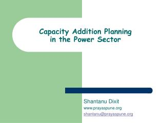 Capacity Addition Planning in the Power Sector