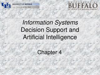 Information Systems Decision Support and Artificial Intelligence