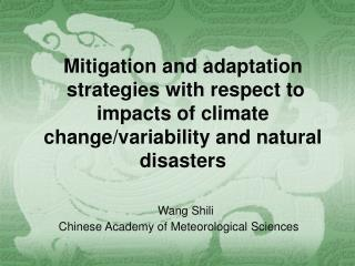 Mitigation and adaptation strategies with respect to impacts of ...