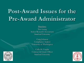 Post-Award Issues for the Pre-Award Administrator