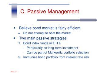 C. Passive Management