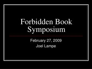 Forbidden Book Symposium