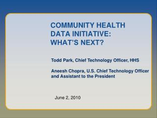 COMMUNITY HEALTH DATA INITIATIVE:   WHAT S NEXT