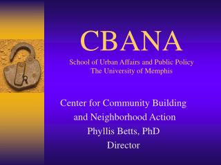 CBANA School of Urban Affairs and Public Policy The University ...