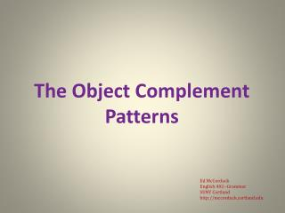The Object Complement Patterns