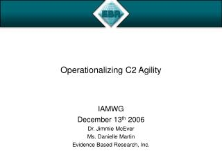 Operationalizing C2 Agility