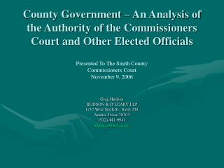 County Government   An Analysis of  the Authority of the Commissioners Court and Other Elected Officials