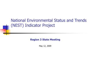 National Environmental Status and Trends NEST Indicator Project
