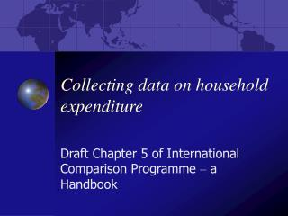 Collecting data on household expenditure