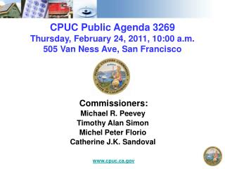 CPUC Public Agenda 3269 Thursday, February 24, 2011, 10:00 a.m. 505 Van Ness Ave, San Francisco