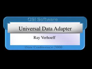 Universal Data Adapter