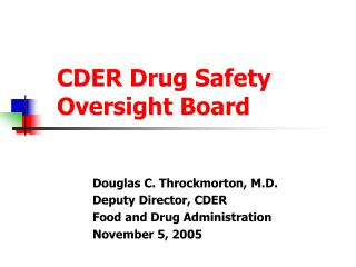 CDER Drug Safety Oversight Board