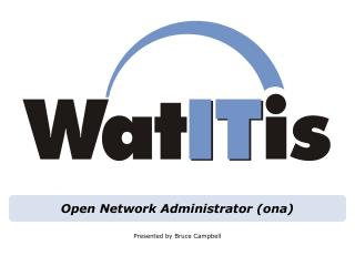 Open Network Administrator ona