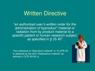 Written Directive