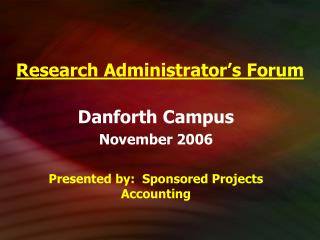 Research Administrator s Forum