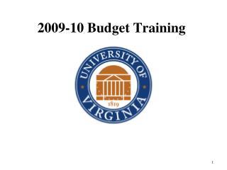 2009-10 Budget Training