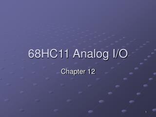 68HC11 Analog I