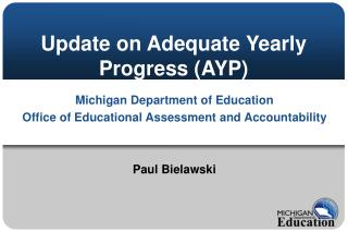 Update on Adequate Yearly Progress AYP