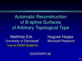 Automatic Reconstruction of B-spline Surfaces of Arbitrary Topological Type
