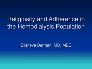 Religiosity and Adherence in the Hemodialysis Population