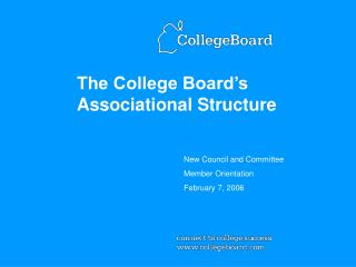 The College Board s Associational Structure