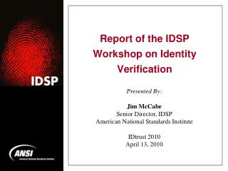 Report of the IDSP Workshop on Identity Verification