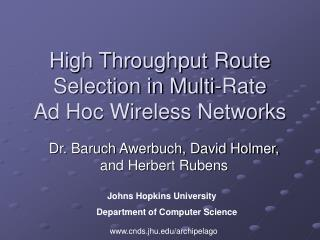 High Throughput Route Selection in Multi-Rate Ad Hoc Wireless Networks