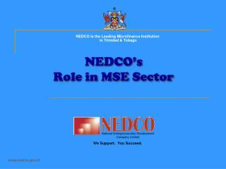 NEDCO s  Role in MSE Sector