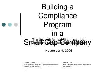 Building a Compliance Program  in a  Small Cap Company