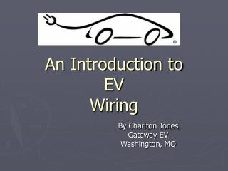 An Introduction to EV  Wiring