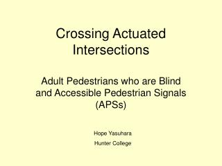 Crossing Actuated Intersections