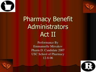 Pharmacy Benefit Administrators Act II